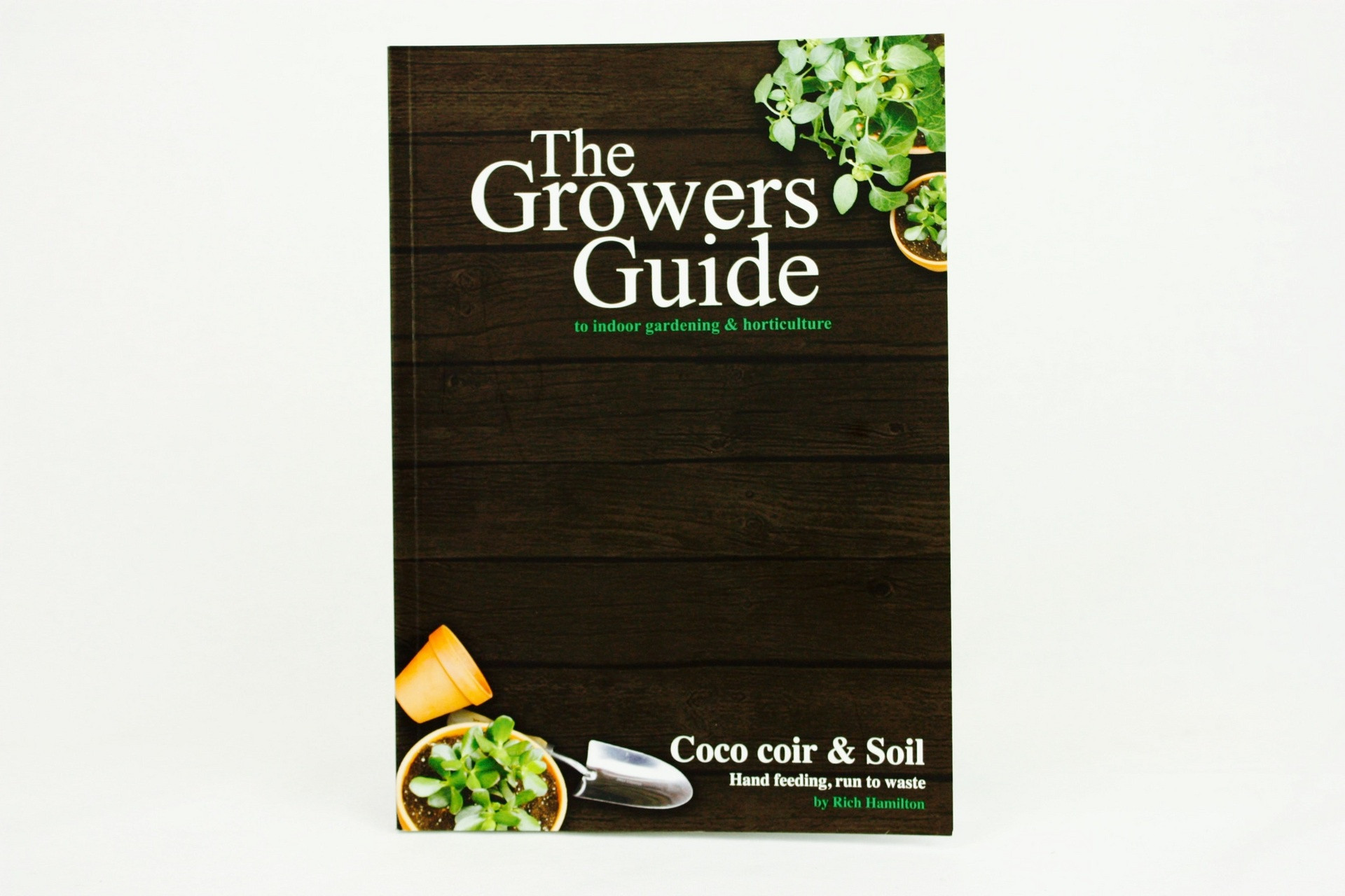 THE GROWERS GUIDE TO COCO COIR & SOIL